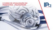DVD + ONLINE - II CURSO DE ATUALIZAÇÃO EM PSIQUIATRIA - IPQ/HCFMUSP