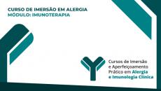 DVD + ONLINE - Curso de Imersão em Alergia - Módulo Imunoterapia