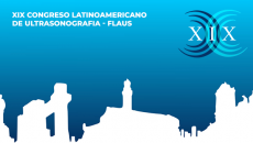 Congreso Latinoamericano de Ultrasonografía –  FLAUS 2019